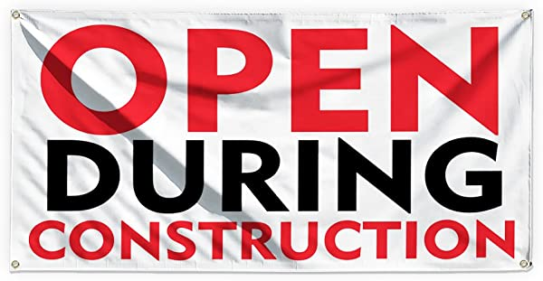 Open During Construction 1 Outdoor Advertising Printing Vinyl Banner Sign With Grommets 3ftx6ft 6 Grommets