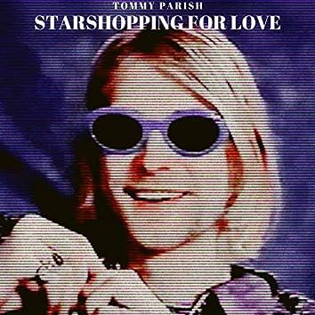 Starshopping for Love