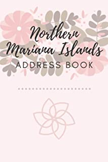 Address Book   Northern Mariana Islands: 6 x 9 Inches   208 Entries   104 Pages   Contact Book   Alphabetical with Letter ...