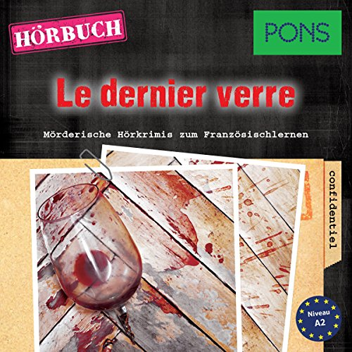 Le dernier verre (PONS Hörkrimi Französisch) audiobook cover art