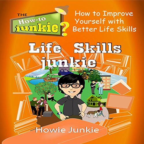 Life Skills Junkie audiobook cover art