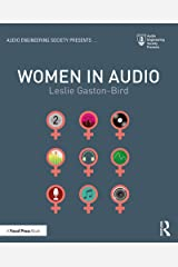 Women in Audio (Audio Engineering Society Presents) Kindle Edition