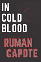 in cold blood truman capote: According your choice if you watched history in cold blood of truman capote,in cold blood boo...