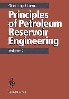 Principles of Petroleum Reservoir Engineering: Volume 2