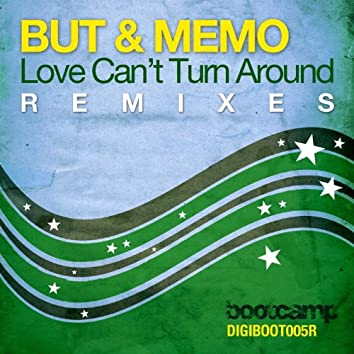 Love Can't Turn Around (The Remixes)