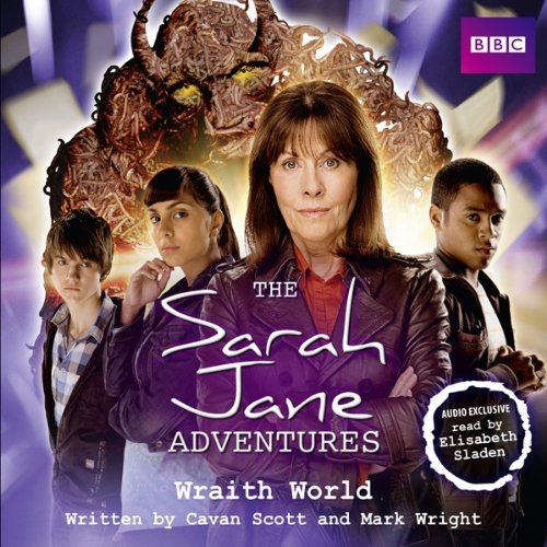 The Sarah Jane Adventures: Wraith World audiobook cover art