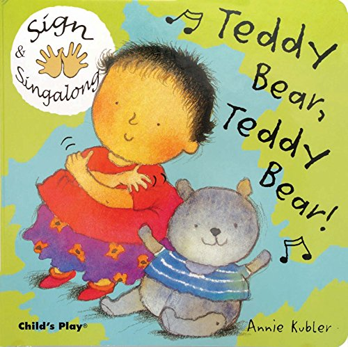 Compare Textbook Prices for Sign and Sing Along: Teddy Bear, Teddy Bear  ISBN 9781904550402 by Kubler, Annie