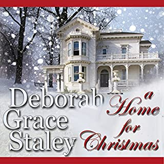 A Home for Christmas                   By:                                                                                                                                 Deborah Grace Staley                               Narrated by:                                                                                                                                 Julie Williams                      Length: 7 hrs and 5 mins     49 ratings     Overall 3.6