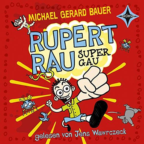Rupert Rau Super-Gau Titelbild