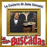 Las Más Buscadas, La Guitarra de Juan Veronico