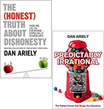 Dan Ariely 2 Books Collection Set (The Honest Truth About Dishonesty & Predictably Irrational: The Hidden Forces That Shap...
