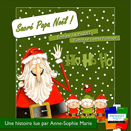 Sacré Papa Noël! [Sacred Father Christmas!] cover art