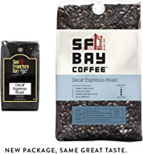 SF Bay Coffee DECAF Espresso Roast Whole Bean 2LB (32 Ounce) Dark Roast Natural Water Processed (Packaging May Vary)