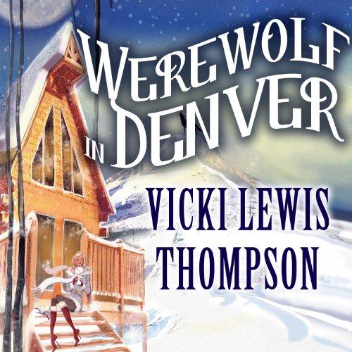 Werewolf in Denver audiobook cover art