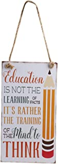 ULTNICE Wall Hanging Sign Teacher Plaque Board Education Is Not The Learning of Facts
