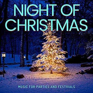 Night Of Christmas - Music For Parties And Festivals