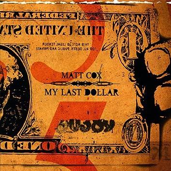 My Last Dollar