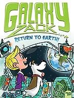 GALAXY#10 RETURN TO EART (Galaxy Zack)