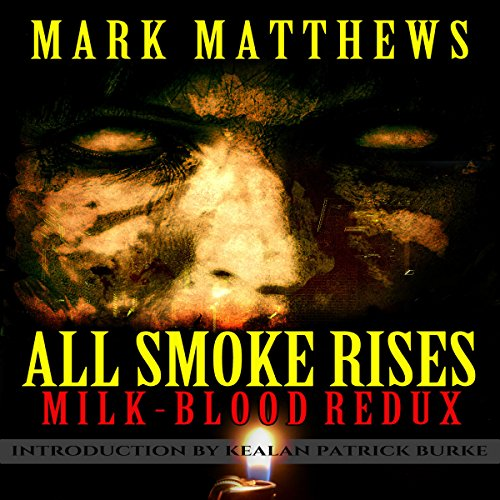 All Smoke Rises audiobook cover art