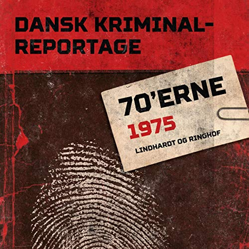 Dansk Kriminalreportage 1975 audiobook cover art