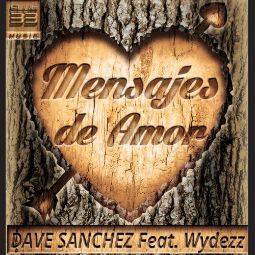 Dave Sanchez feat. Wydezz