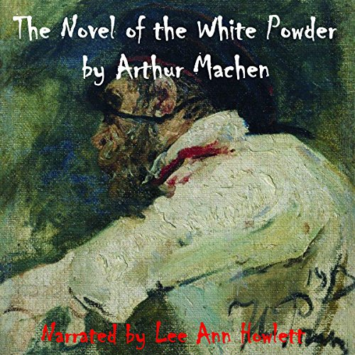 The Novel of the White Powder cover art