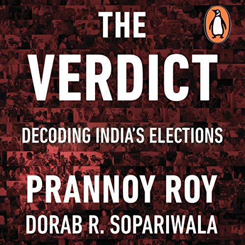 The Verdict: Decoding India's Elections cover art