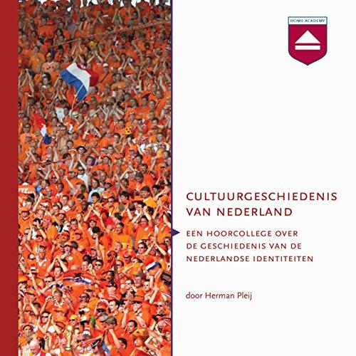 Cultuurgeschiedenis van Nederland audiobook cover art