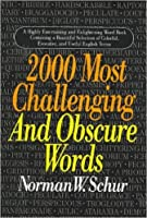 2000 Most Challenging and Obscure Words