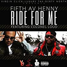 Ride For Me [Explicit]