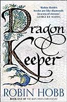 Dragon Keeper (The Rain Wild Chronicles)