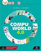 Scaricare Libri Compuworld 4.0. Per gli Ist. tecnici e professionali. Con e-book. Con espansione online. Con CD-ROM PDF