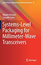 Systems-Level Packaging for Millimeter-Wave Transceivers (Smart Sensors, Measurement and Instrumentation)