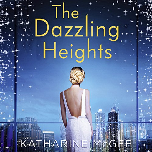 The Dazzling Heights audiobook cover art