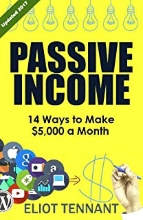 Passive Income: 14 Ways to Make $5,000 a Month in Passive Income