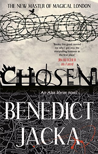 Chosen: An Alex Verus Novel from the New Master of Magical London (English Edition)