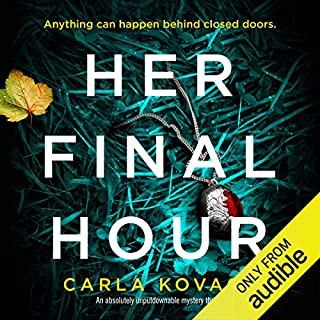 Her Final Hour: An absolutely unputdownable mystery thriller cover art