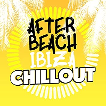 After Beach Ibiza Chillout