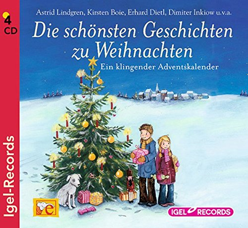 Die schönsten Geschichten zu Weihnachten: Ein klingender Adventskalender