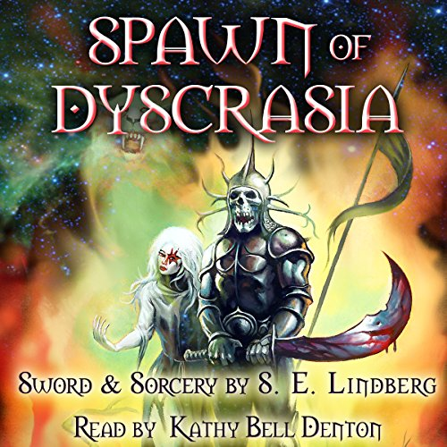 Spawn of Dyscrasia audiobook cover art