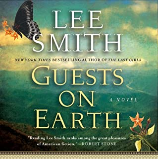 Guests on Earth                   By:                                                                                                                                 Lee Smith                               Narrated by:                                                                                                                                 Emily Woo Zeller                      Length: 11 hrs and 10 mins     146 ratings     Overall 3.9