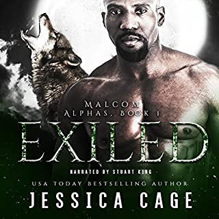 Exiled     The Alphas, Book 1              By:                                                                                                                                 Jessica Cage                               Narrated by:                                                                                                                                 Stuart King                      Length: 6 hrs and 8 mins     7 ratings     Overall 4.6