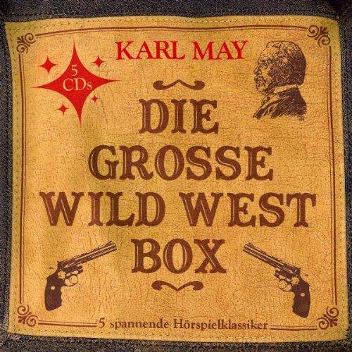 Die Grosse Wild West Box (5 Hörspielklassiker)