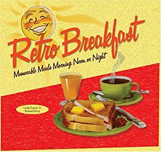 Retro Breakfast: Memorable Meals Morning, Noon, or Night (Retro Series)