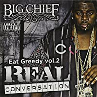 Vol. 2-Eat Greedy: Real Conversation
