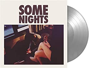 Some Nights (FBR 25th Anniversary Silver Vinyl)