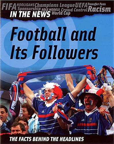 In The News: Football and Its Followers