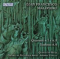 Gian Francesco Malipiero: Strings Quartets Nos. 1, 6 & 8 by Quartetto Mitja