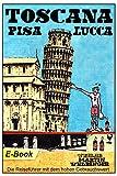 Toscana - PISA, LUCCA (Velbinger Verlag 2018)