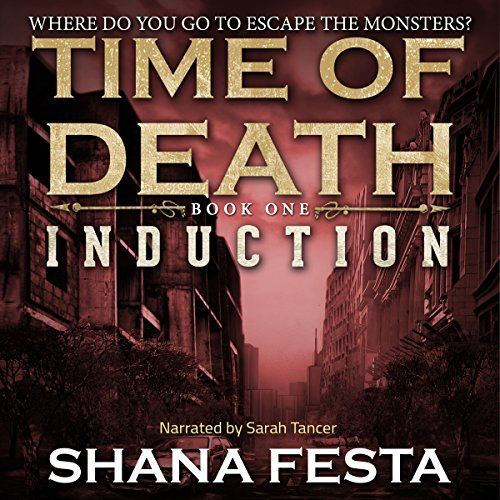 Time of Death: Induction (A Zombie Tale) cover art